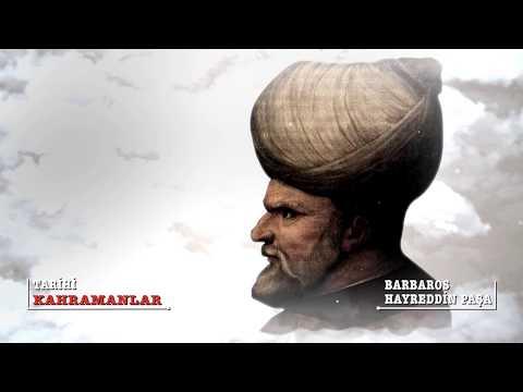 Tarihi Kahramanlar | Barbaros Hayreddin Paşa