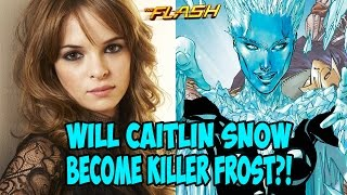 Will Caitlin Snow Become Killer Frost!?