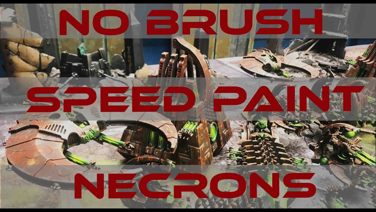 Speed Painting Necrons No Brushes Part 1
