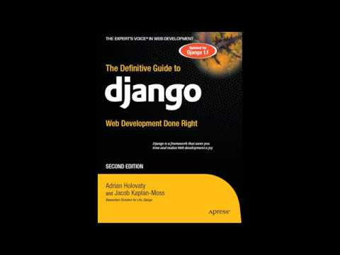 The Definitive Guide to Django - Web Development Done Right
