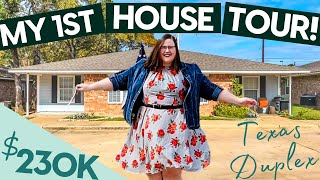 My new house tour! Texas duplex bought by single woman $230k