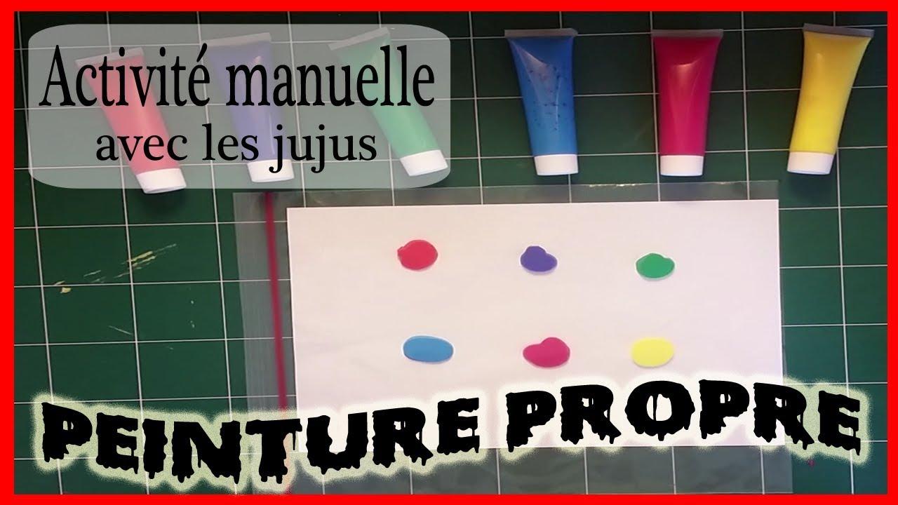 Activité Manuelle Avec Les Jujus 1 Peinture Propre Youtube