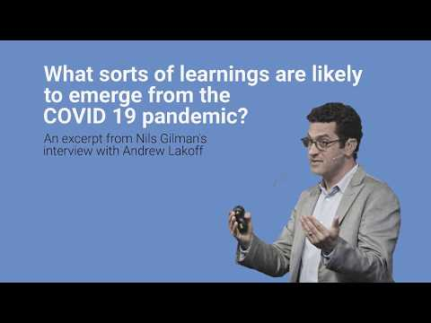What Sorts of Learning Are Likely to Emerge From the Covid-19 Pandemic?