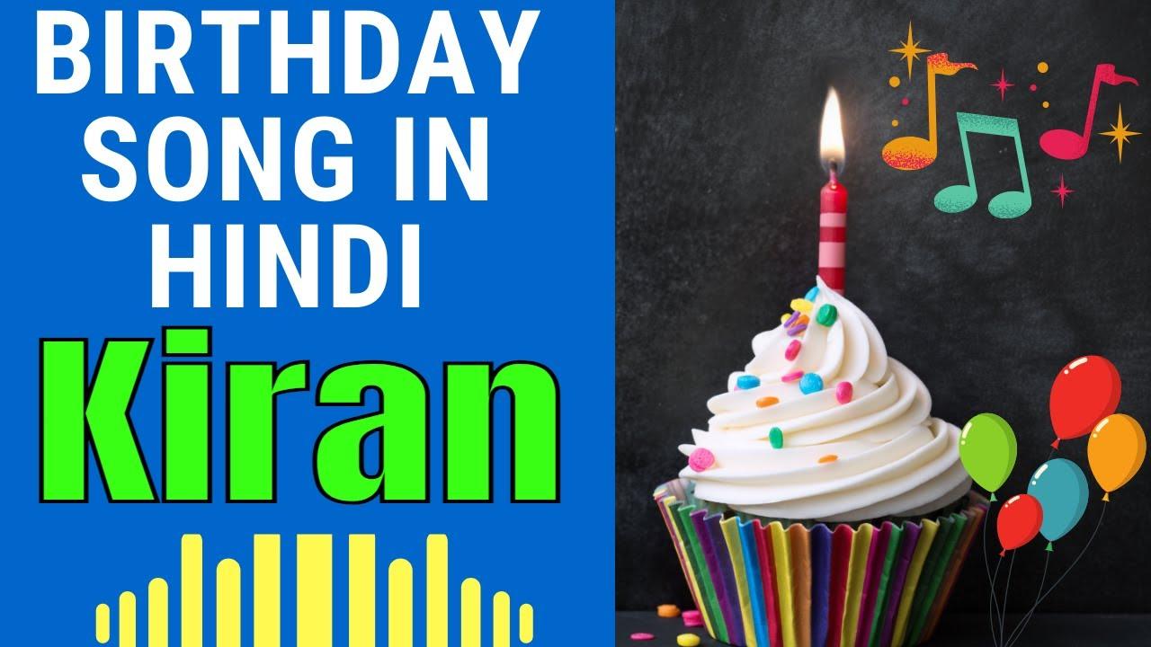 Birthday Song for Kiran - Happy Birthday Song for Kiran