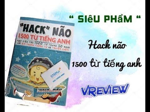 """mua sách hack não 1500 từ tiếng anh tiki - Đập hộp siêu phẩm """" Hack """" não 1500 từ tiếng anh - StepUp ???"""