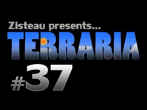 Terraria Part Thirty-Seven -  The Quest for a Mythril Drill (Z290)