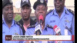 Crime Watch: Man paraded for impregnating daughter