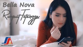 Bella Nova - Rumput Tetangga  (Official Music Video )