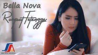 Download Bella Nova - Rumput Tetangga (Official Music Video )