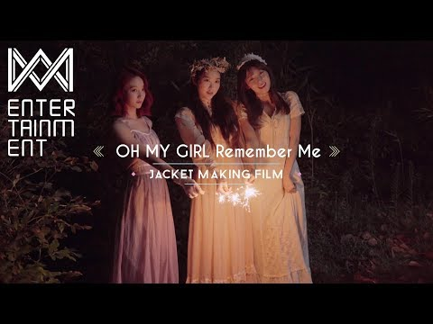 오마이걸(OH MY GIRL)_'불꽃놀이 (Remember Me)' Jacket Making Film