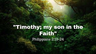 Timothy my son in the Faith