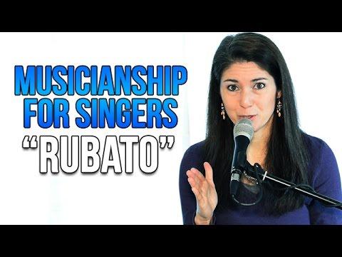 Musicianship for Singers: RUBATO