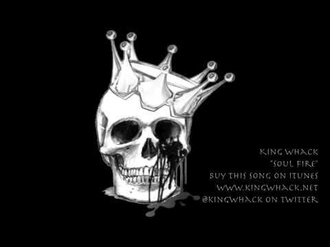 "King Whack ""Soul Fire"""
