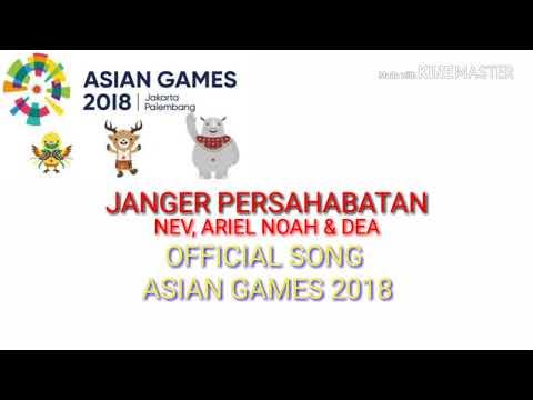JANGER PERSAHABATAN    Official Song Asian Games 2018
