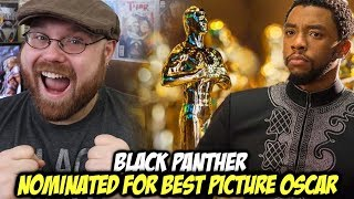 Black Panther Nominated For Best Picture Oscar!!!!