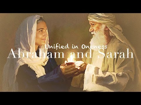 Abraham and Sarah, Unified in Oneness