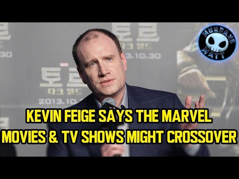 Kevin Feige says the Marvel Movies & TV shows might crossover