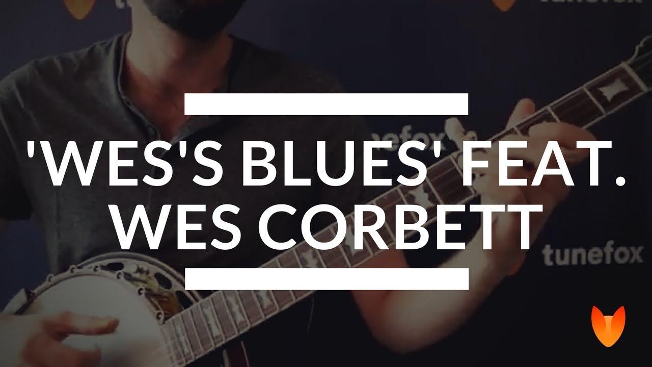 Wes's Blues [Banjo] | Tunefox com