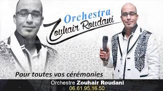 Orchestre Zouhair Roudani 0661 95 16 50 0633 88 05 90 2016