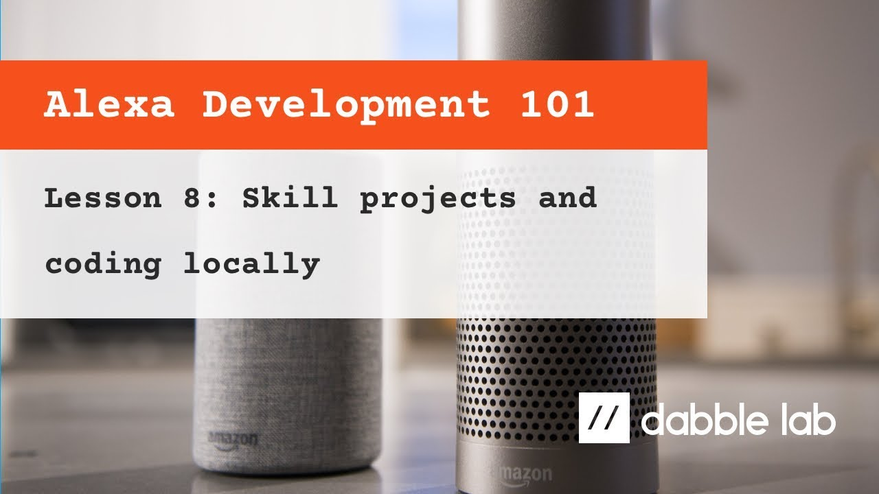 08 - Coding Alexa skills on your local computer