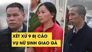 Hàng ngàn người theo dõi vụ xét xử vụ án hiếp dâm, sát hại nữ sinh giao gà ở Điện Biên