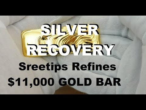 Silver Recovery $11,000 Gold Bar Refining