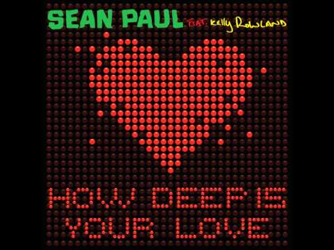 sean-paul---how-deep-is-your-love-(ft.-kelly-rowland)