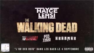 Hayce Lemsi - Walking Dead feat Xvbarbar, PSO Thug, KranMax (Son Officiel)