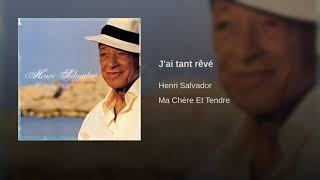 Henri Salvador - J'ai tant rêvé