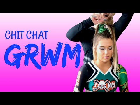 Maggie's Chit Chat Get Ready With Me: Cheer Competition