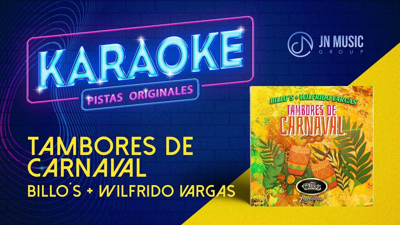 Tambores De Carnaval  💃- Wilfrido Vargas, Billo's [Karaoke]