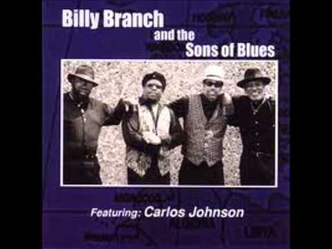 Billy Branch and the Sons of Blues ( Full album)