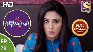 Ek Deewaana Tha - Ep 79 - Full Episode - 8th  February, 2018