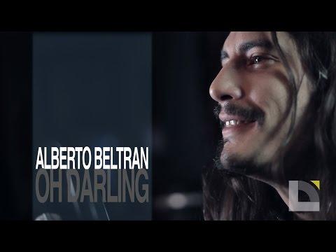 Alberto Beltran - Oh darling
