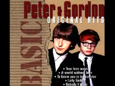Peter & Gordon : A World Without Love