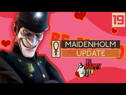 We Happy Few MAIDENHOLM UPDATE - Part 19 - SUPER MEAT BOY