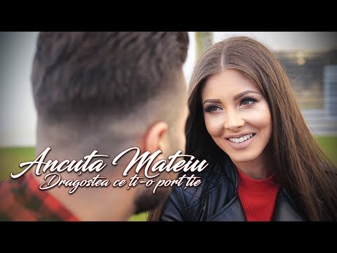 Ancuța Mateiu - Dragostea ce ți-o port ție HIT 2018