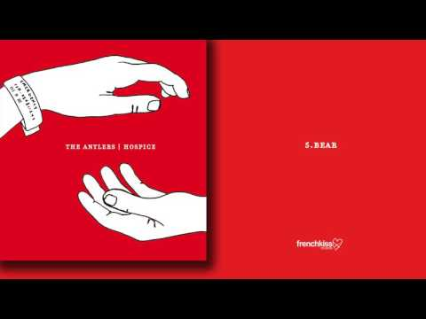 The Antlers - Bear (Official Audio)