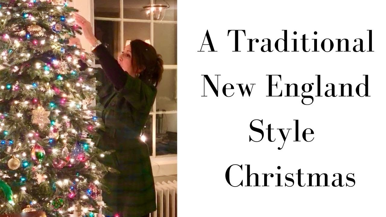 New England Christmas Traditions 2020 A Traditional Christmas Home tour in a true classic New England