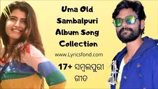 Uma Old Sambalpuri Song A to Z (Superhit Sambalpuri Album Song Collection) Non-Stop Sambalpuri