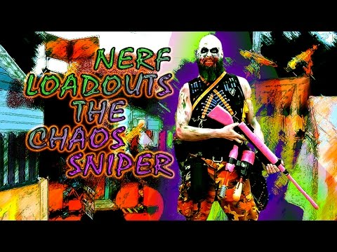 NERF LOADOUTS - CHAOS SNIPER - Rob Lehr