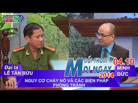 Nguy cơ cháy nổ - Đại tá Lê Tấn Bửu | ĐTMN 041014