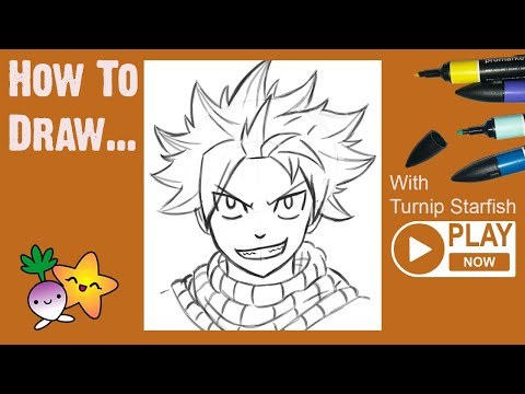 HOW TO DRAW Natsu From Fairy Tail, After A Quick Warm Up Sketch - Turnip Starfish