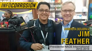 Entrevista Exclusiva Presidente NACE International