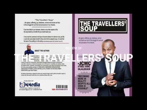 THE TRAVELLERS' SOUP- REVIEW by Adeola Kaffy Orishile (OAP- Radio Lagos/ Eko Fm)
