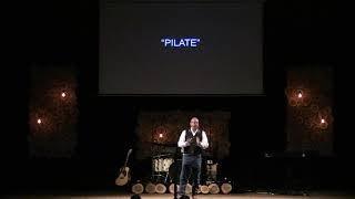 Through Their Eyes : Pilate