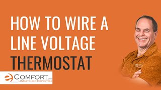 How to Wire Your Line Voltage Thermostat