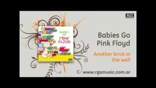 Babies go Pink Floyd - Another brick in the wall