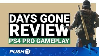 DAYS GONE PS4 REVIEW: Open World Comfort Food   PlayStation 4   PS4 Pro Gameplay Footage