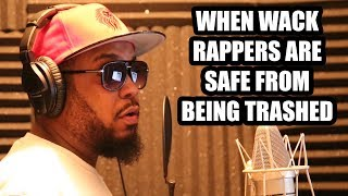 WHEN WACK RAPPERS ARE SAFE FROM BEING TRASHED (2018)